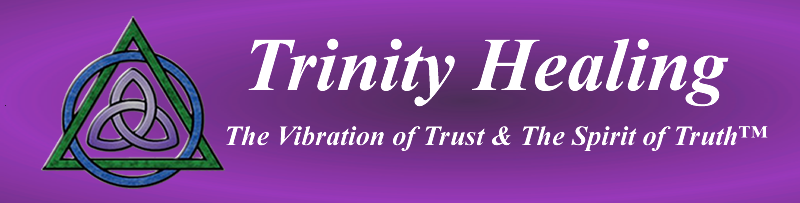 Trinity Healing: The Vibration of Trust & The Spirit of Truth